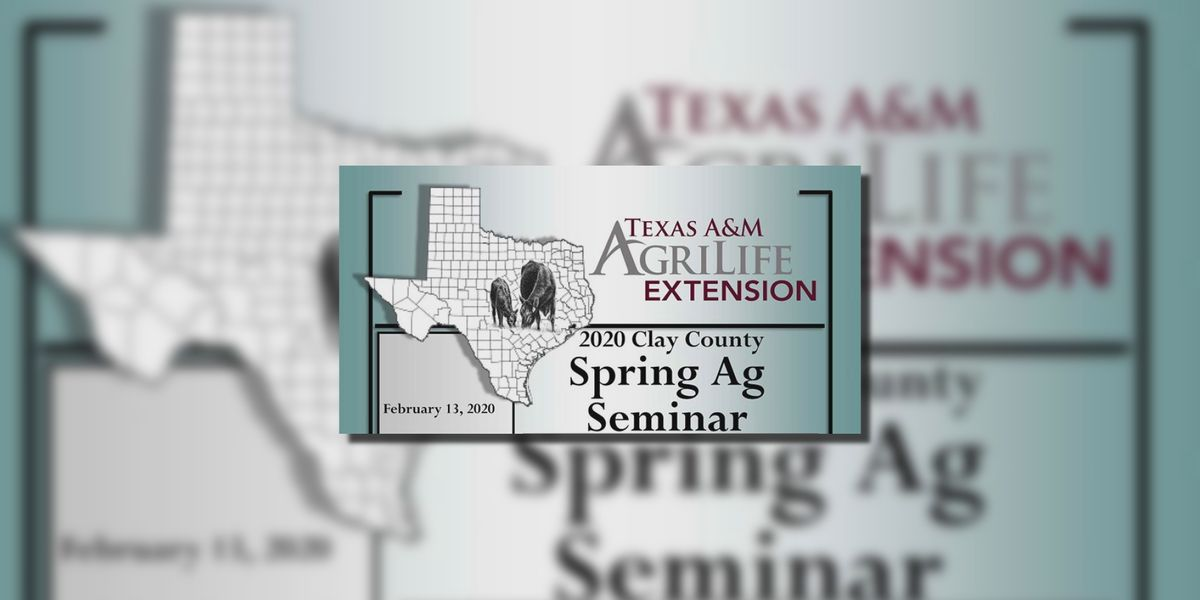 Clay Co. holding 2020 Spring Agriculture seminar Thursday