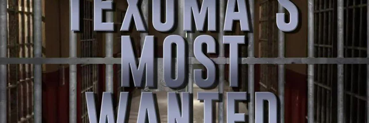 Texoma's Most Wanted - April 12, 2019