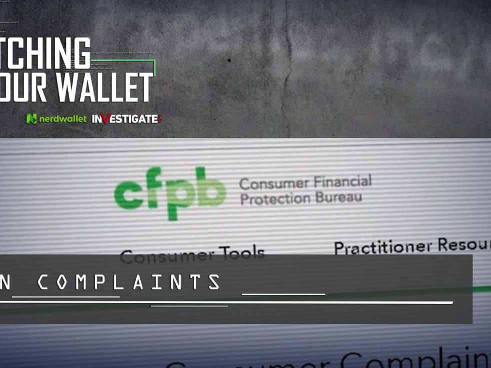 Watching Your Wallet: Thousands of consumer complaints hidden in federal watchdog database