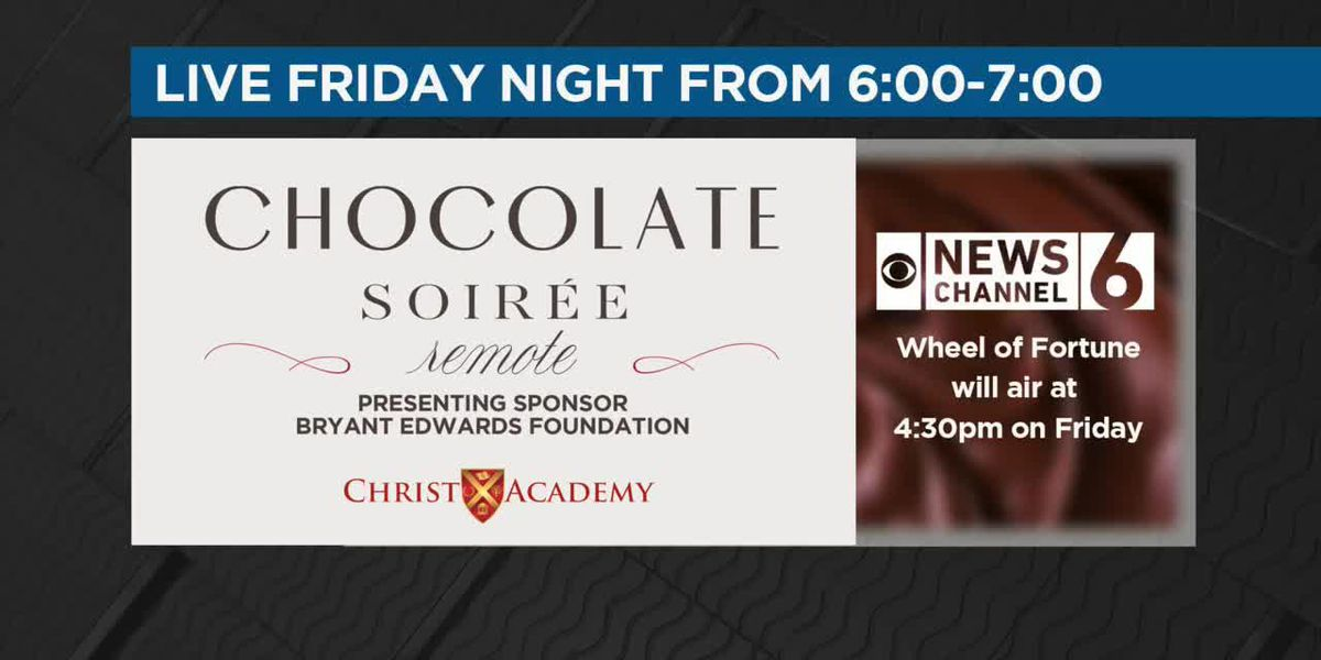 News Channel 6 to air Chocolate Soirée Friday