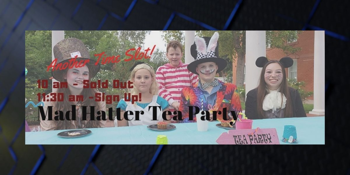Mad Hatter Tea Party this weekend