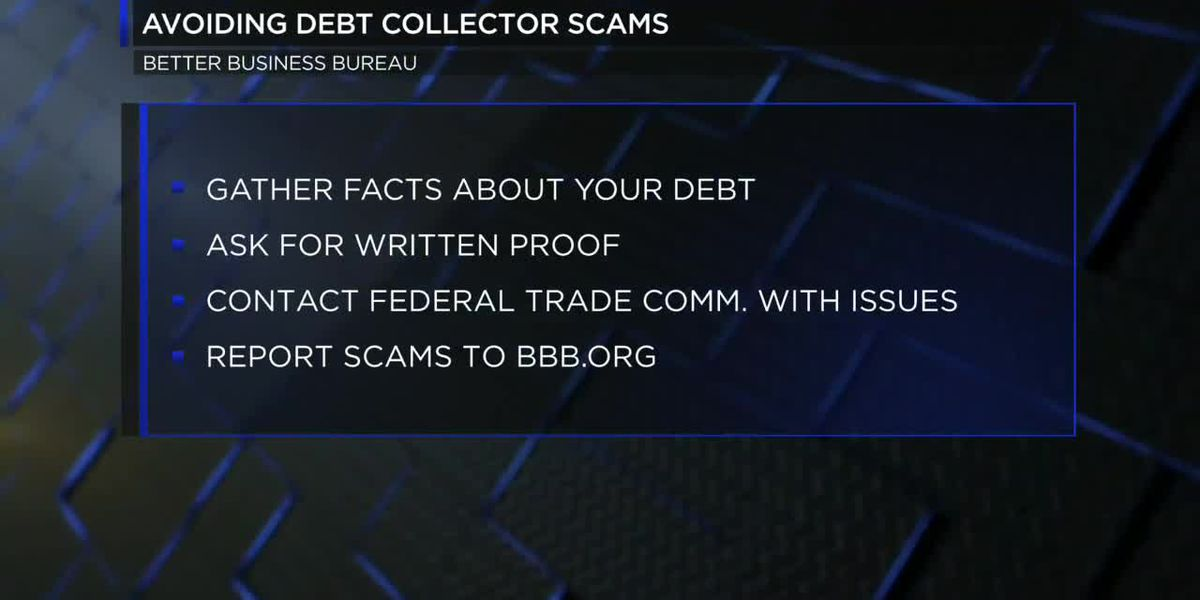 Better Business Bureau gives advice for dealing with debt collectors