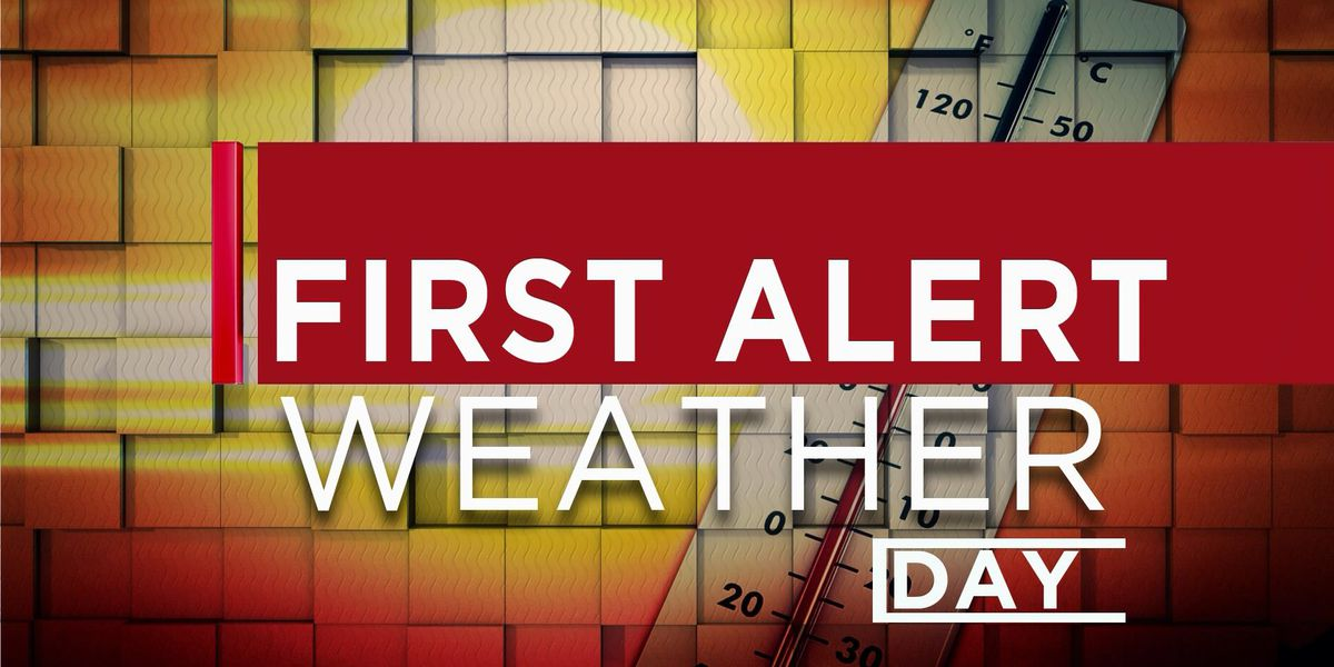 Thursday starts off our First Alert Weather Days