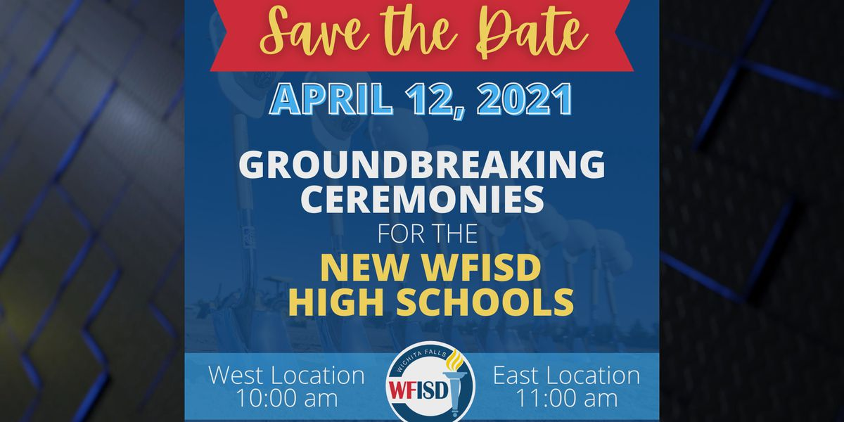 WFISD to hold Groundbreaking Ceremonies two new high schools